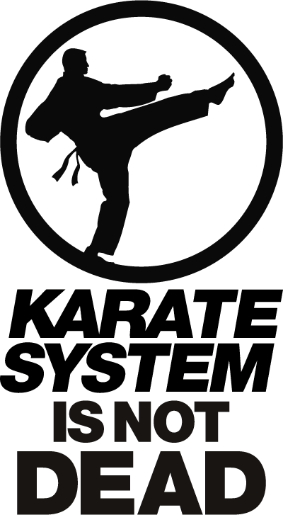 KARATE SYSTEM IS NOT DEAD.